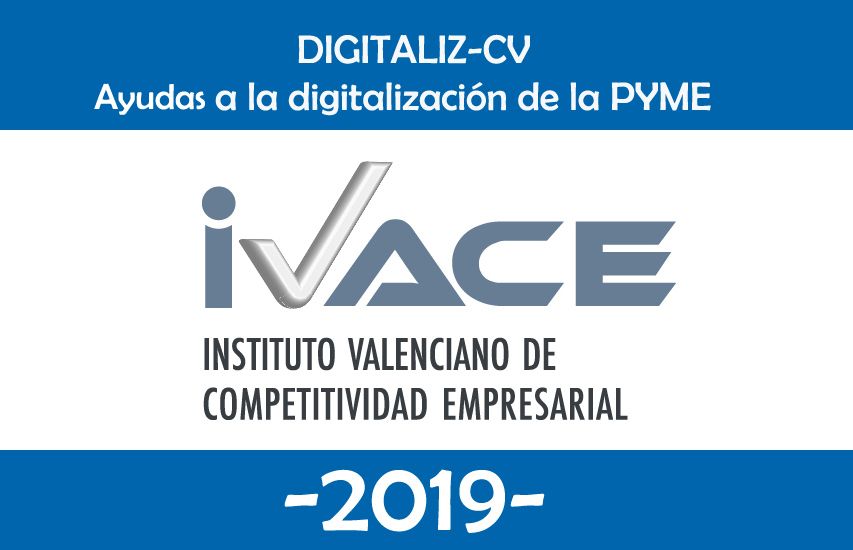 Consigue hasta 200.000€  para digitalizar tu empresa con la ayuda «DIGITALIZA-CV 2019»