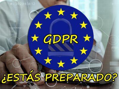 ¿Estás preparado para cumplir el nuevo reglamento GDPR?
