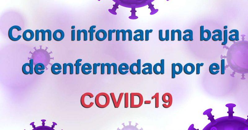 Como informar una baja de enfermedad por el COVID-19