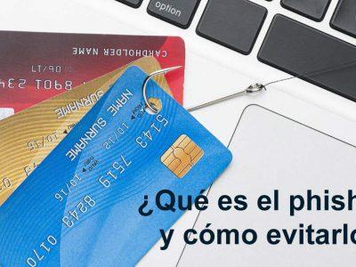 ¿Qué es el phishing y como evitarlo?